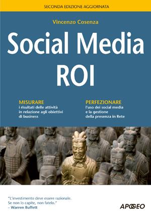 Social Media ROI: la seconda edizione rinnovata