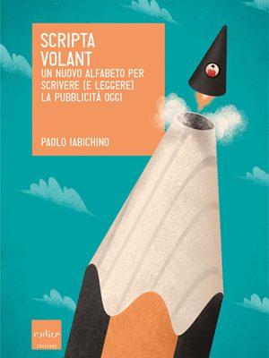 scripta volant iabichino