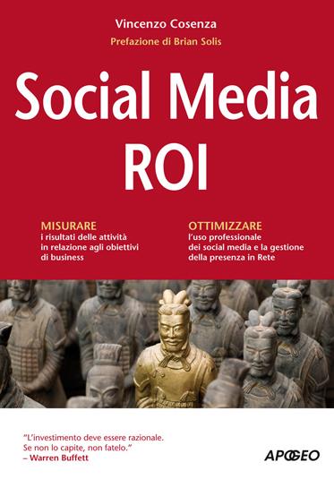 Social Media ROI il libro di Vincenzo Cosenza