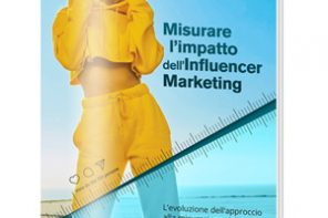 Come misurare l'impatto dell'influencer marketing?
