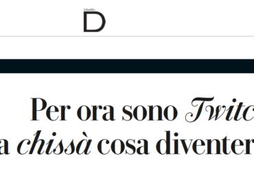Twitch: intervista su D Repubblica